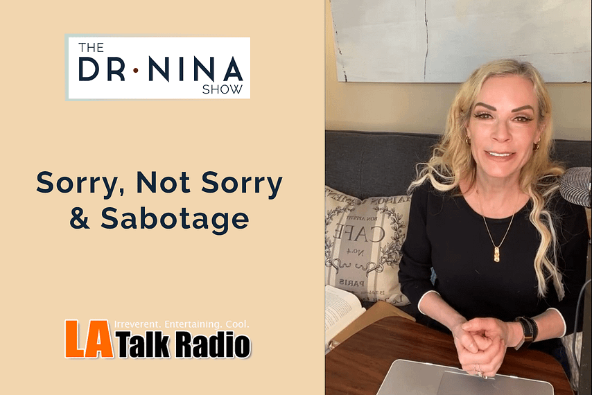 Sorry, Not Sorry & Sabotage