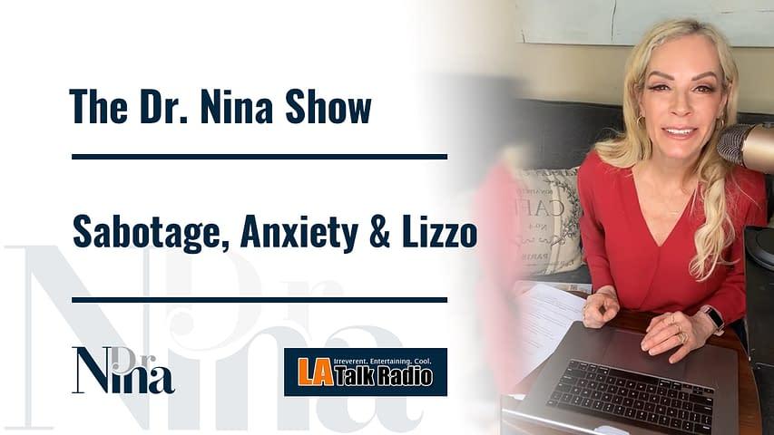 Sabotage, Anxiety & Lizzo1