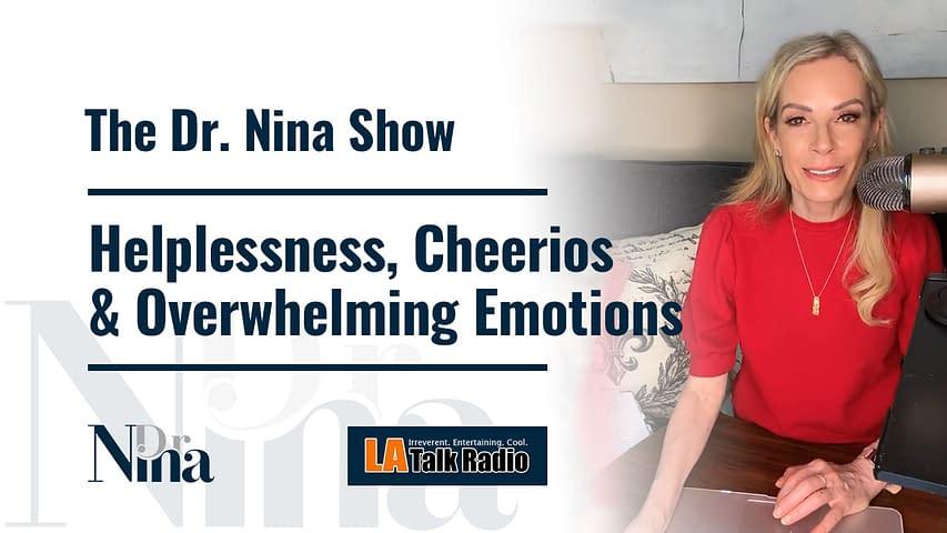 Helplessness, Cheerios & Overwhelming Emotions