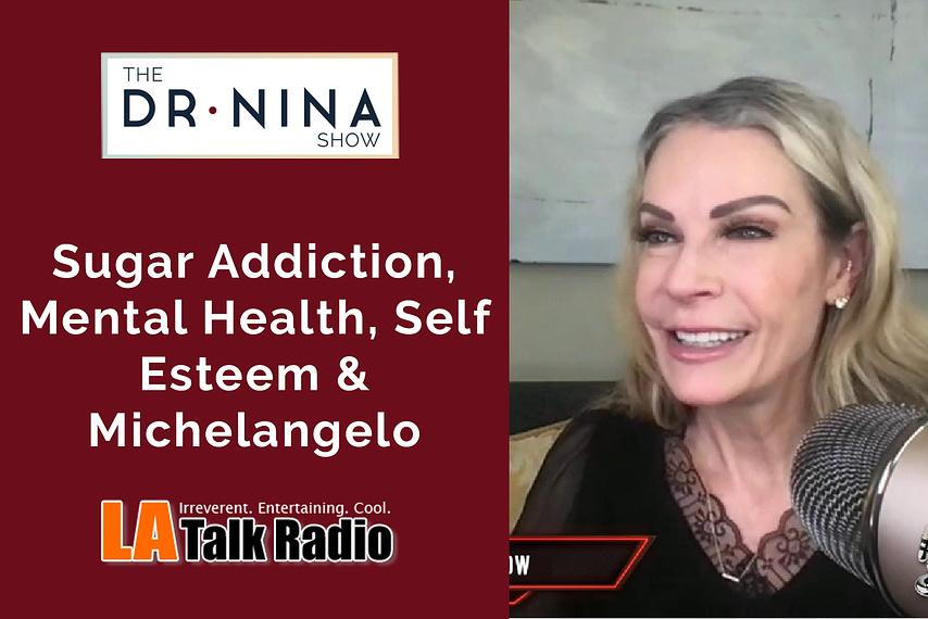 Sugar Addiction, Mental Health, Self Esteem & Michelangelo